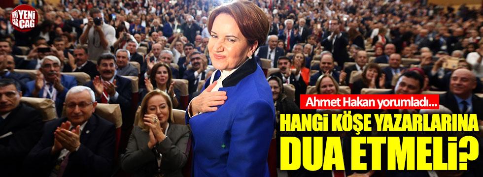 """Ahmet Hakan: """"Meral Akşener hangi köşe yazarlarına dua etmeli?"""""""