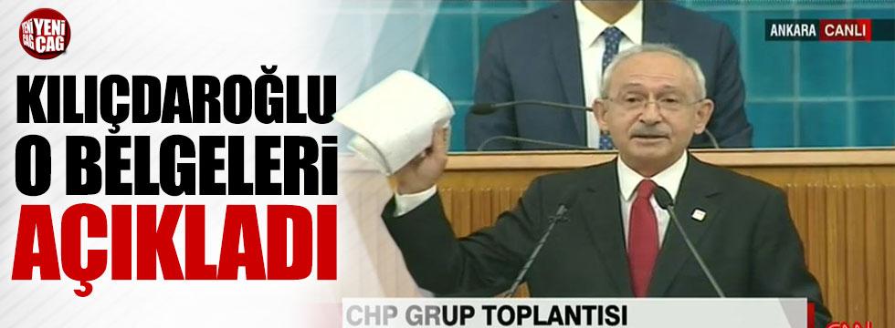 Kılıçdaroğlu o belgeleri açıkladı