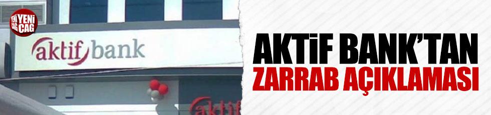 Aktif Bank'tan 'Zarrab' açıklaması