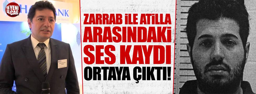 Reza Zarrab ile Hakan Atilla arasındaki ses kaydı ortaya çıktı