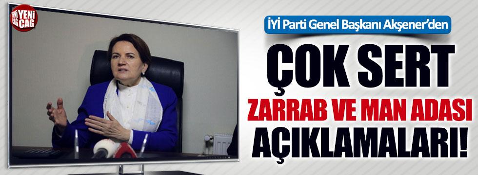 Meral Akşener'den çok sert Reza Zarrab ve Man Adası açıklaması