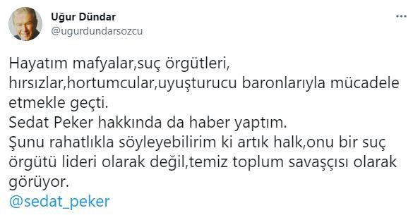 Uğur Dündar'ın bu sözleri Sedat Peker'i mest edecek