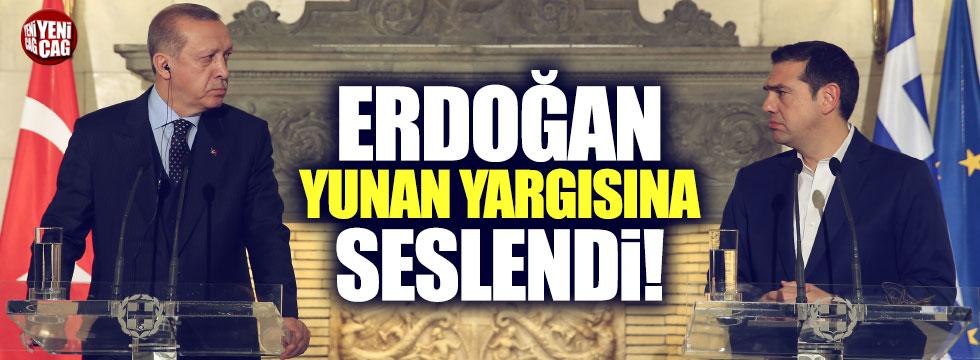Erdoğan'dan Yunanistan'a FETÖ çağrısı