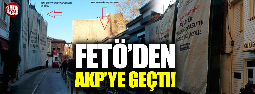 FETÖ'cülerin karargâhı AKP'lilerin oldu