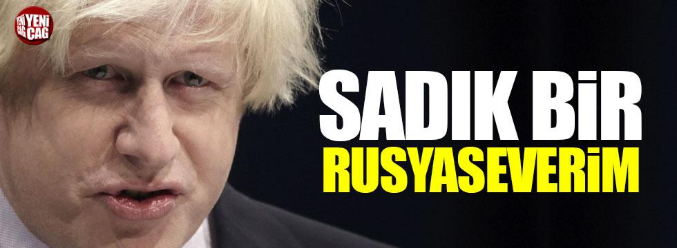 """Boris Jonhson: """"Sadık bir Rusyaseverim"""""""