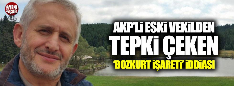 AKP'li eski vekilden tepki çeken 'bozkurt işareti' iddiası