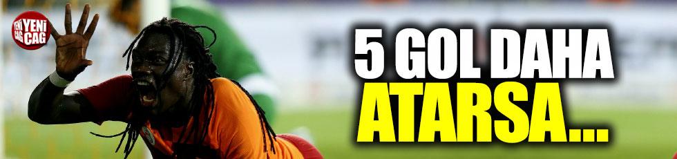 Gomis, 5 gol daha atarsa...