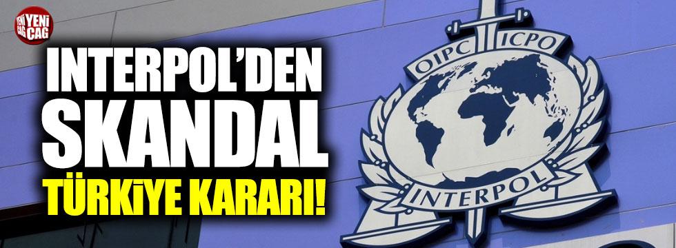 Interpol'den Türkiye kararı