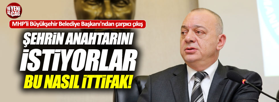 "MHP'li Başkan ""İttifak tabanda yok"""