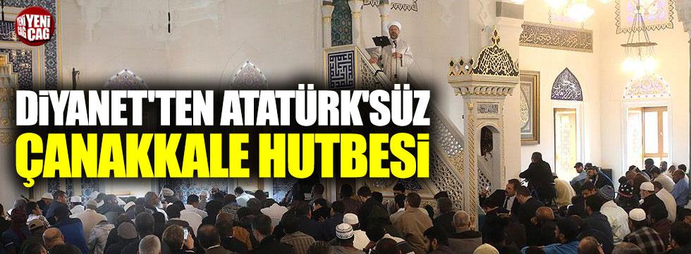 Diyanet'ten Atatürk'süz Çanakkale hutbesi