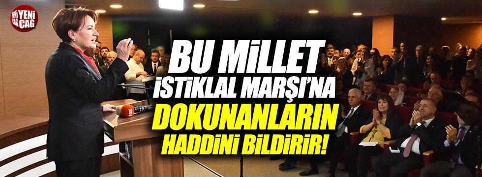 """Akşener: """"Ey cahiller Atatürk'süz Çanakkale olur mu?"""""""