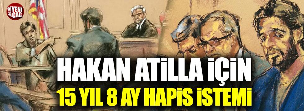 Hakan Atilla için 188 ay hapis istemi