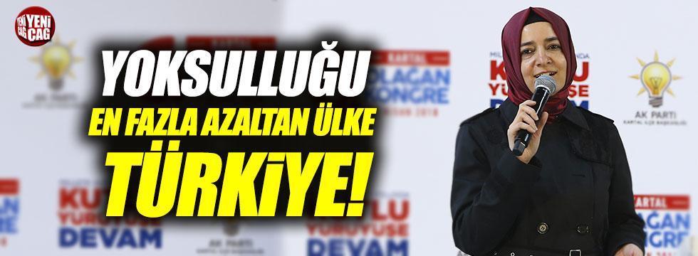 """Aile Bakanı: """"Son 15 yılda yoksulluğu en fazla azaltan ülke Türkiye"""""""