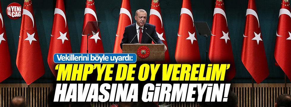 Erdoğan'dan vekillere mühür uyarısı