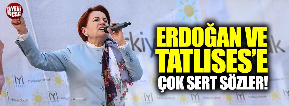 Akşener'den Erdoğan ve Tatlıses'e sert sözler!