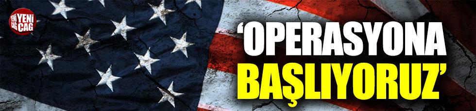 ABD'den operasyon açıklaması