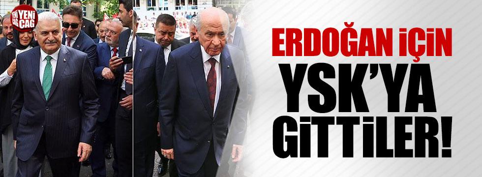 Yıldırım ve Bahçeli, Erdoğan'ın adaylığı için YSK'da