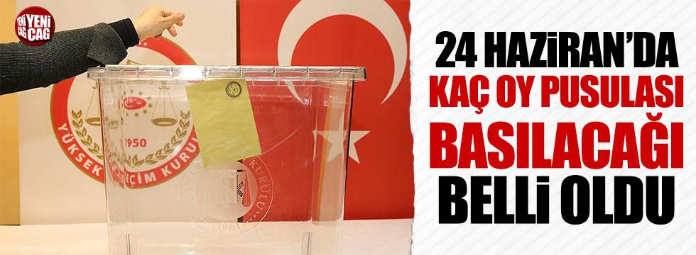 24 Haziran seçimlerinde kaç oy pusulası basılacak?