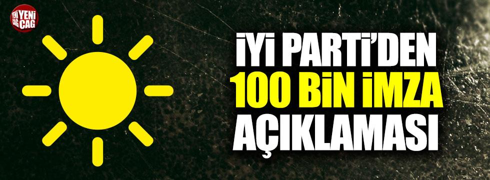 İYİ Parti'den 100 bin imza açıklaması