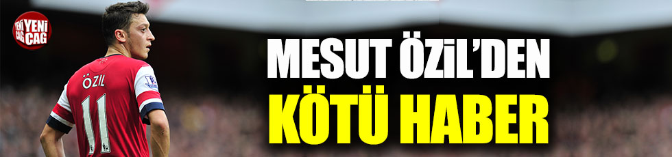 Mesut Özil sezonu kapattı