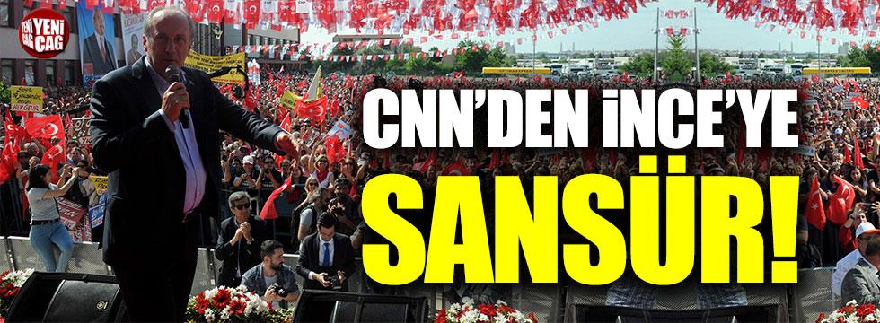 CNN Türk'ten Muharrem İnce'ye sansür