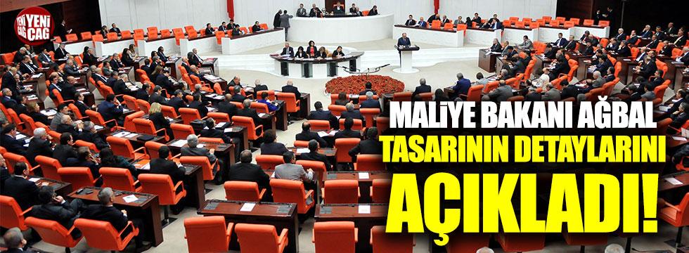 Maliye Bakanı Ağbal'dan yeni tasarıyla ilgili açıklama