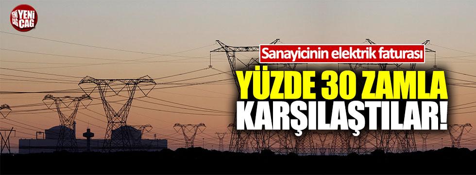 Sanayicinin elektrik faturası: Yüzde 30 zamla karşılaştılar
