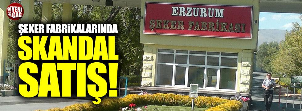 Şeker fabrikalarında skandal satış!