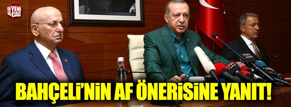 Erdoğan'dan Bahçeli'nin af önerisine yanıt!