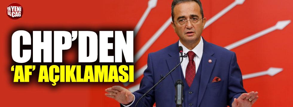 CHP'den af açıklaması...