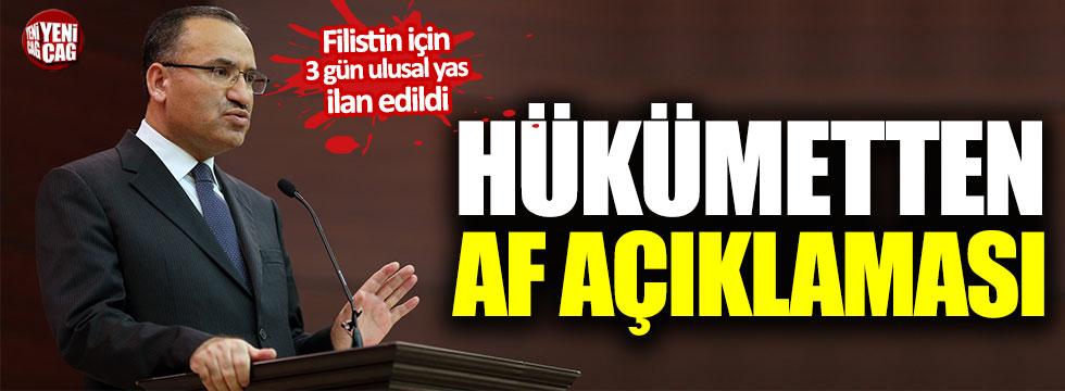 """Hükümet Sözcüsü Bozdağ'dan """"Af"""" açıklaması"""