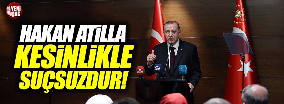 "Erdoğan, ""Hakan Atilla suçsuzdur"""
