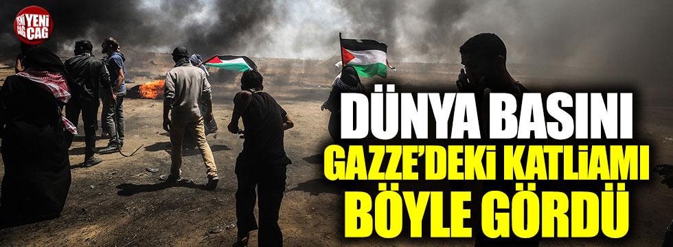 Dünya basını Gazze'deki katliamı böyle gördü