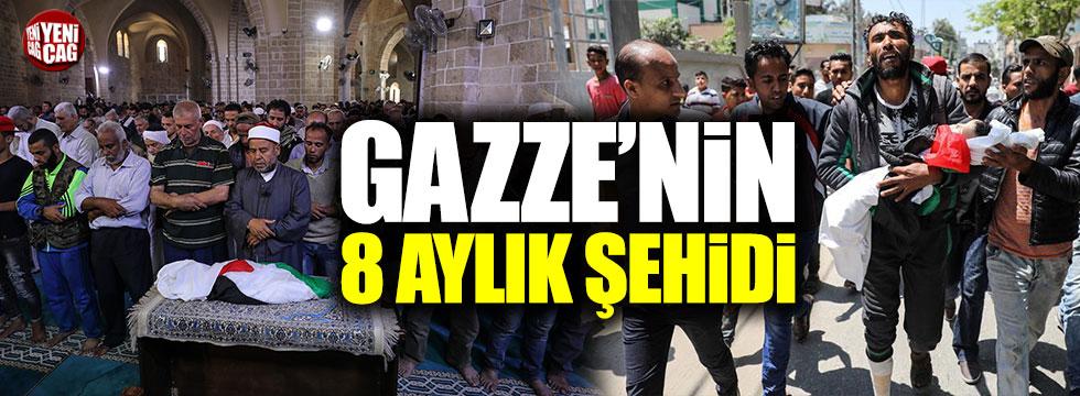 Gazze'nin 8 aylık şehidi