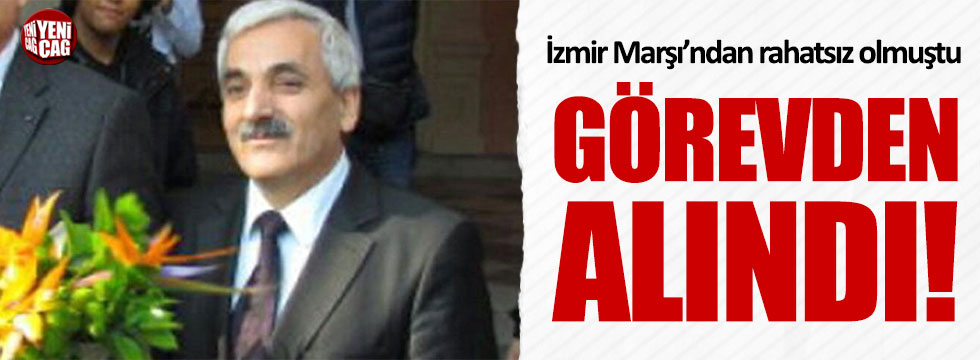 İzmir Marşı'ndan rahatsız olan müdür görevden alındı