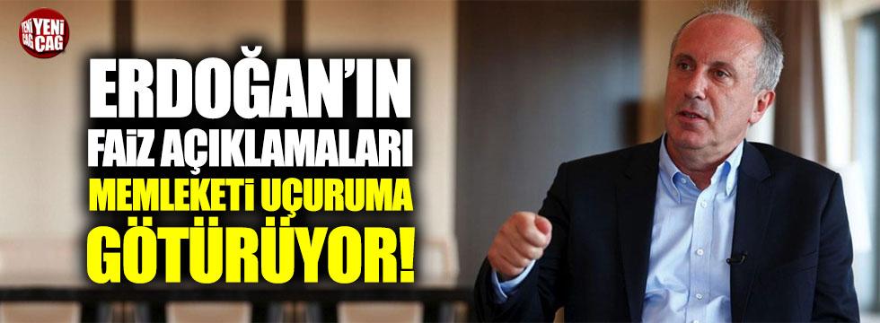 """İnce: """"Erdoğan'ın faiz söylemleri memleketi uçuruma götürüyor"""""""