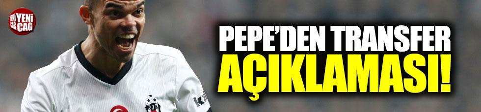 Pepe'den transfer açıklaması