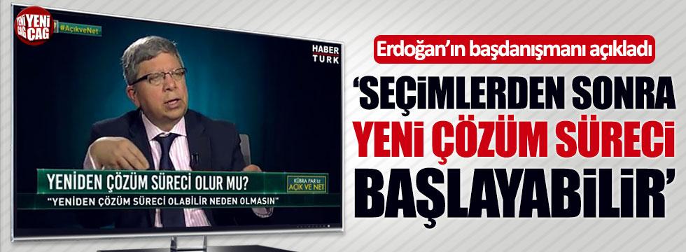 """Erdoğan'ın başdanışmanı Çevik: """"Seçimden sonra çözüm süreci başlayabilir"""""""