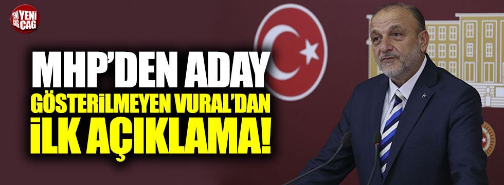 MHP'den aday gösterilmeyen Oktay Vural'dan ilk açıklama