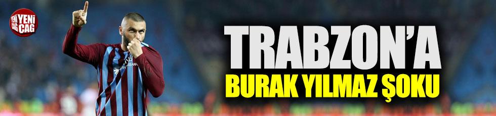 Trabzon'a Burak Yılmaz şoku