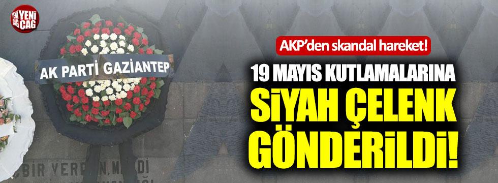 AKP 19 Mayıs kutlamalarına siyah çelenk gönderdi