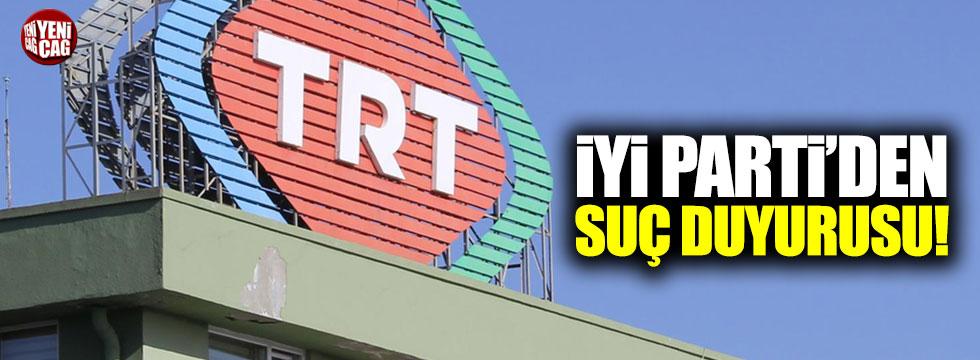 İYİ Parti'den TRT ihbarı