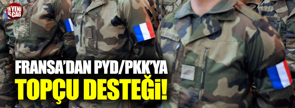Fransa'dan PKK/YPG'ye topçu desteği