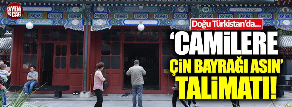 Doğu Türkistan'da 'camilere Çin bayrağı asın' talimatı!