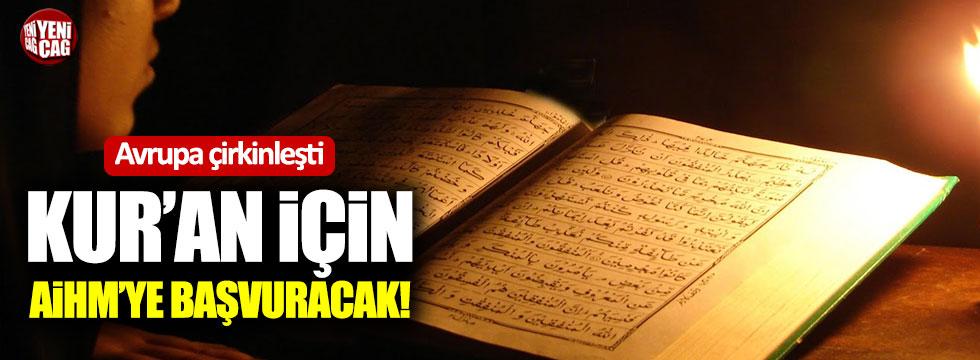 Avrupa'dan Kur'an için skandal bir hamle daha!