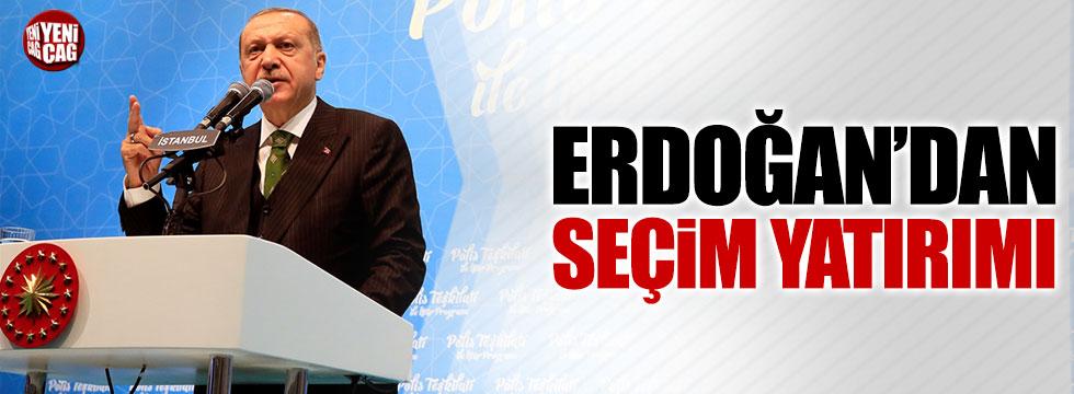 Erdoğan'dan seçim yatırımı