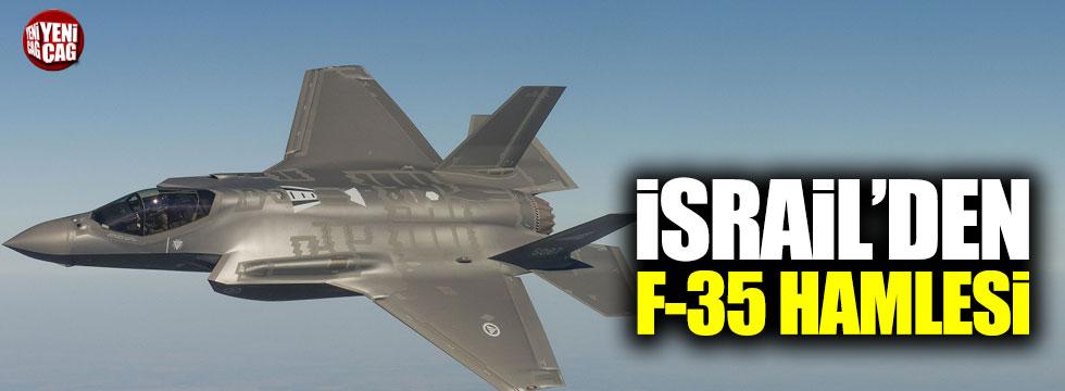 İsrail'den F-35 hamlesi