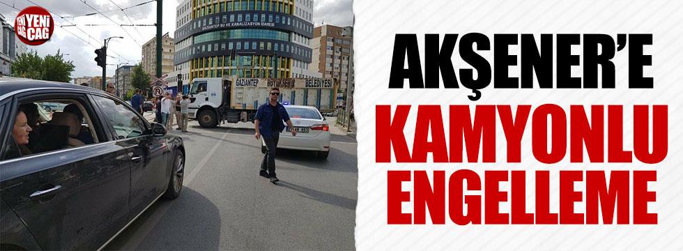 Meral Akşener'e kamyonlu engelleme