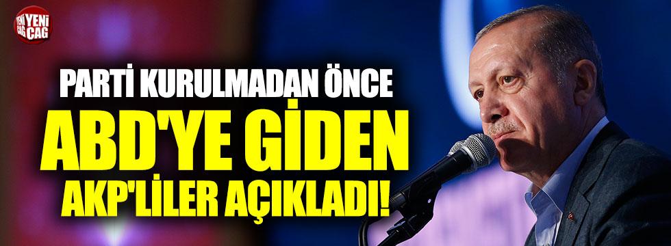Parti kurulmadan önce ABD'ye giden AKP'lilerden 'icazet' açıklaması