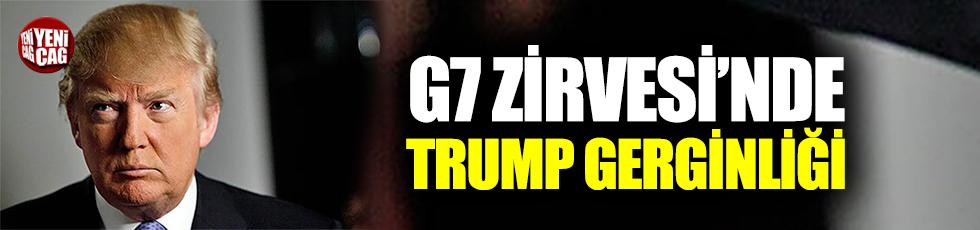 G7 Zirvesi'nde Trump gerginliği